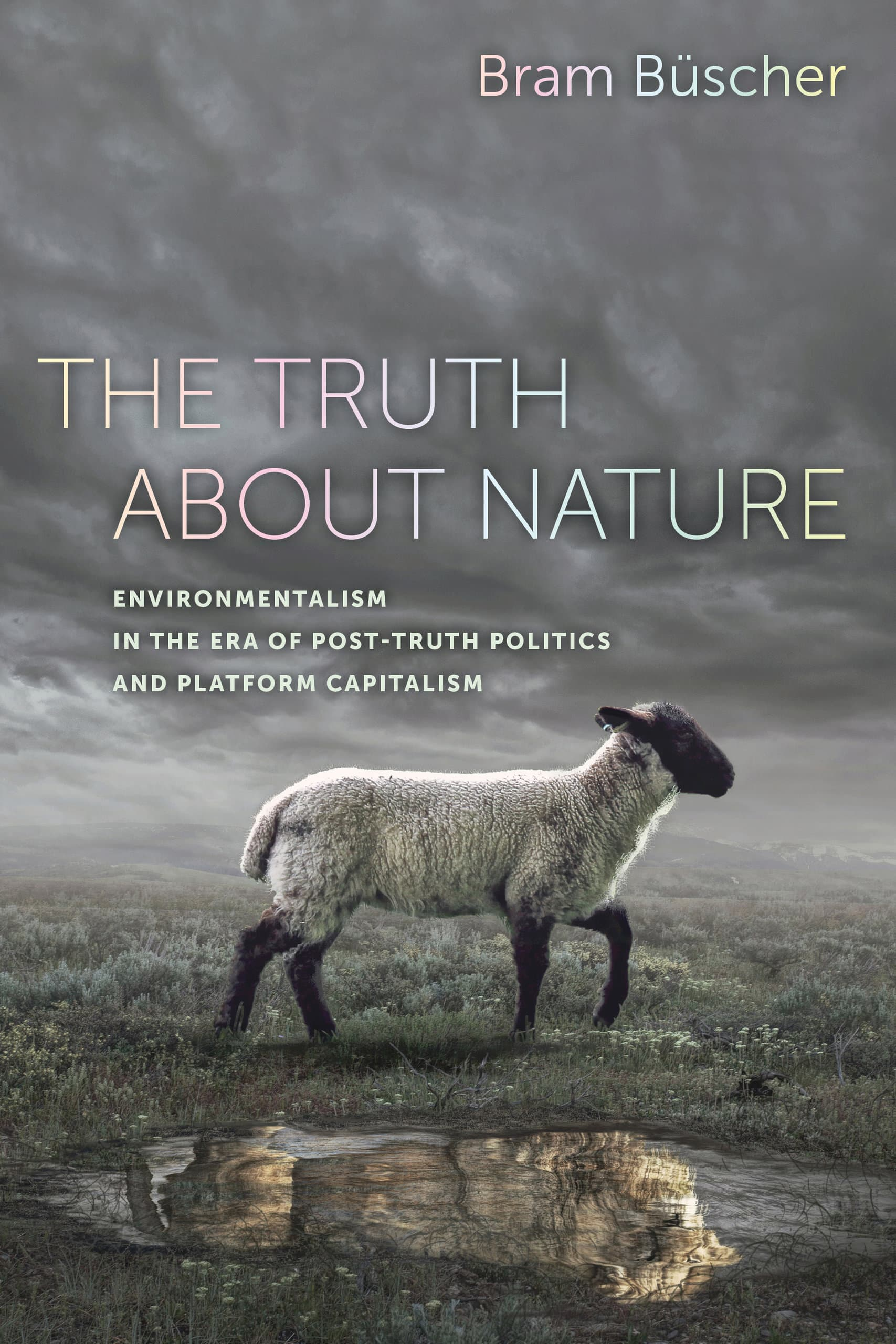 The Truth about Nature di Bram Büscher è un libro di denuncia sull'illusione che le piattaforme social servano davvero per comprendere lo stato di crisi della natura e delle specie animali
